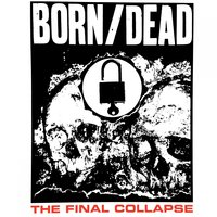 The Final Collapse — Born/Dead