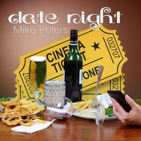 Date Night — Mike Peters