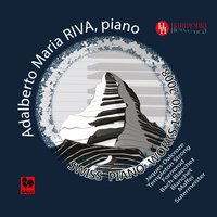 Swiss Piano Works: Jaques-Dalcroze - Templeton Strong - Fornerod - Blanchet - Maffei - Sutermeister — Émile Jaques-Dalcroze, Adalberto Maria Riva, Fabio Maffei, Heinrich Sutermeister, Aloÿs Fornerod, George Templeton Strong