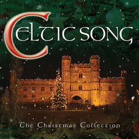 Celtic Song-The Christmas Collection — The Columba Minstrels