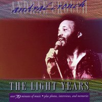 The Light Years: Andrae Crouch — Andrae Crouch