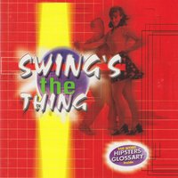 Swing's the Thing — сборник