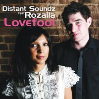 Lovefool — Distant Soundz, Rozalla