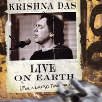 Live On Earth (For A Limited Time) — Krishna Das
