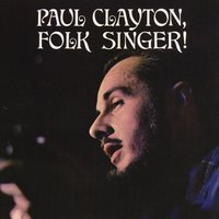 Folk Singer — Paul Clayton