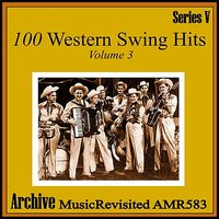 100 Western Swing Hits, Part 3 — сборник