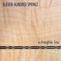 A Straighter Line — Eleven Hundred Springs
