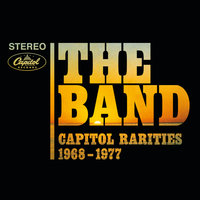 Capitol Rarities 1968-1977 — The Band