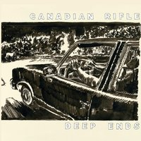 Deep Ends — Canadian Rifle
