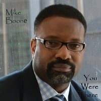 You Were There — Mike Boone