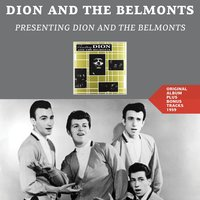 Presenting Dion and the Belmonts — Dion & The Belmonts