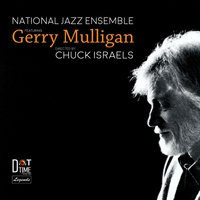 Featuring Gerry Mulligan — Gerry Mulligan, Chuck Israels, National Jazz Ensemble