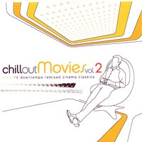 Chillout Movies Vol. 2 — сборник