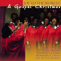 The Tennessee Gospel Society: A Gospel Christmas - Joy To The World ! — сборник