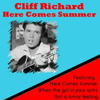 Here Comes Summer — Cliff Richard