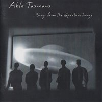 Songs from the Departure Lounge — Able Tasmans