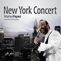 New York Concert — Maher Fayez