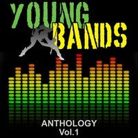 Young Bands Anthology, Vol. 1 — сборник