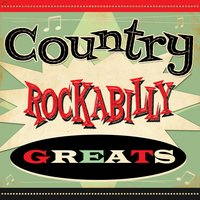 Country Rockabilly Greats — сборник
