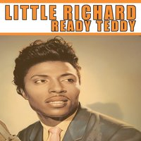 Ready Teddy — Little Richard