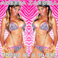 KULT Records Presents : There Is a Place — Andrea Carnell
