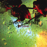 In Shame — Swamp Thing