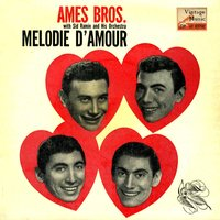 "Vintage Vocal Jazz / Swing Nº 48 - EPs Collectors, ""Melodie D'Amour"" — The Ames Brothers"