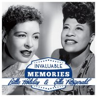 Invaluable Memories: Billie Holiday, Ella Fitzgerald — Billy Holiday, Ella Fitzgerald