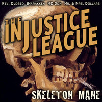 Skeleton Mane — The Injustice League