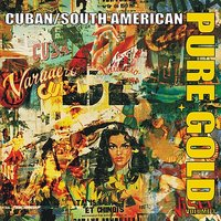 Pure Gold - Cuban & South American Salsa Rhythms, Vol. 3 — сборник