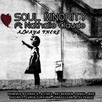 Always There — Soul Minority, Nathalie Claude