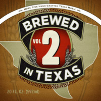 Brewed In Texas Vol. 2 — сборник