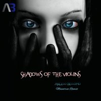 Shadows Of The Violins — Angelo Bellomo