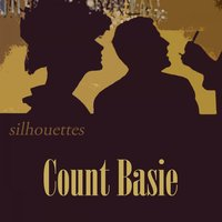 Silhouettes — Count Basie