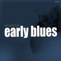 Essential Early Blues — сборник