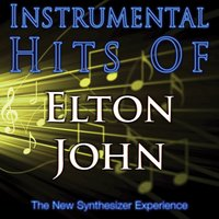 Instrumental Hits Of Elton John — The New Synthesizer Experience