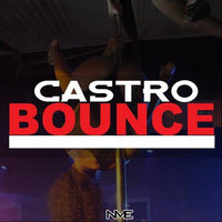 Bounce (She Be Doin It) — Castro