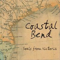 Souls From Victoria — Coastal Bend