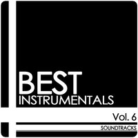 Vol. 6 - Soundtracks — Best Instrumentals