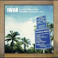 Iwao's Hawaiian Ukulele Treasures Vol.2 — IWAO