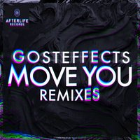 Move You — Gosteffects