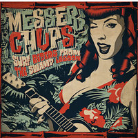 Surf Riders from the Swamp Lagoon — Messer Chups