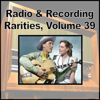 Radio & Recording Rarities, Vol. 39 — Ken Curtis and the Novelty Aces