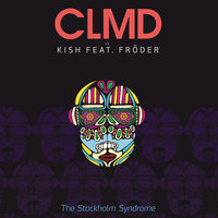 The Stockholm Syndrome — Martin Danielle, Carl Louis, Kish, CLMD