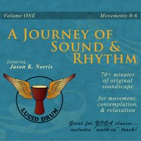A Journey of Sound and Rhythm, Vol. One — Jason K. Norris