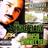 Kush Connected — Mr. Herb Daily