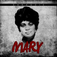 Mary — Sarkodie