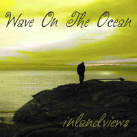 Wave On The Ocean — Inlandviews