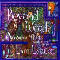 Beyond Words: Ambient Music — Liam Lawton