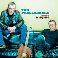 Notes & Rhymes — The Proclaimers